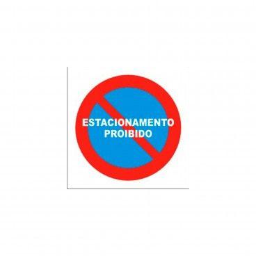 Sinal de Estacionamento Proibido em PVC Opaco